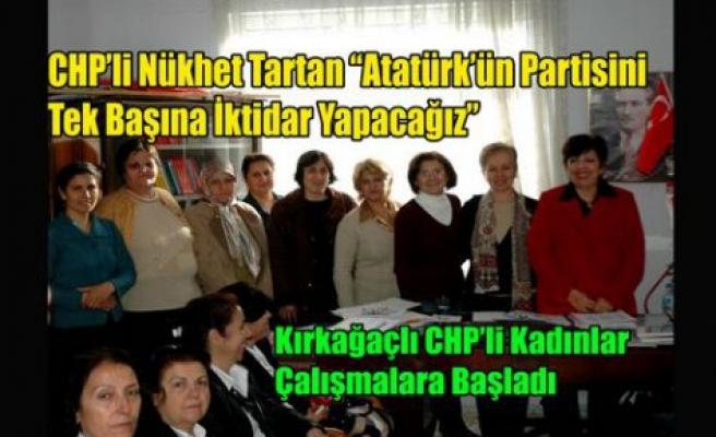 """CHP'li Tartan""""Tek Başına İktidar Olacağız"""""""