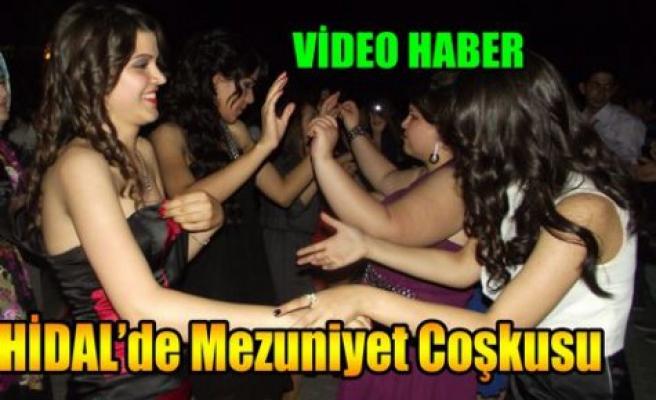 HİDAL'de Mezuniyet Coşkusu(VİDEO)