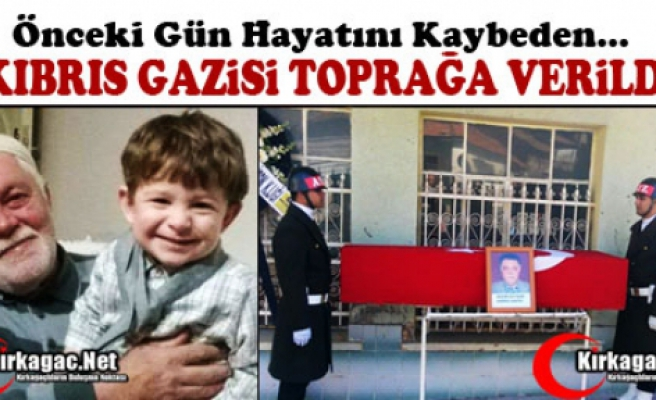 KIBRIS GAZİSİ DUALARLA TOPRAĞA VERİLDİ
