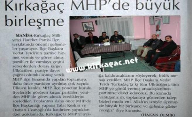 Kırkağaç MHP'de Büyük Birleşme(ORTADOĞU)