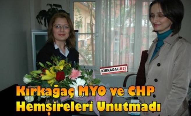 Kırkağaç MYO ve CHP Hemşireleri Unutmadı