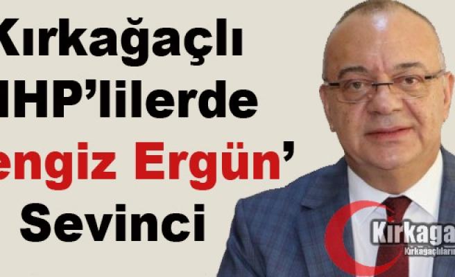 """KIRKAĞAÇLI MHP'LİLERİN """"CENGİZ ERGÜN"""" SEVİNCİ"""