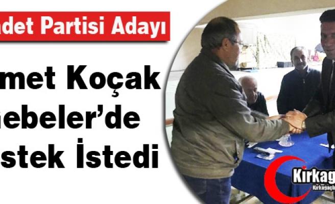 KOÇAK, GEBELER'DE DESTEK İSTEDİ