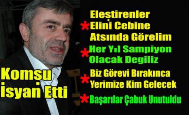 """KOMŞU İSYAN ETTİ """"BIRAKIYORUM"""""""