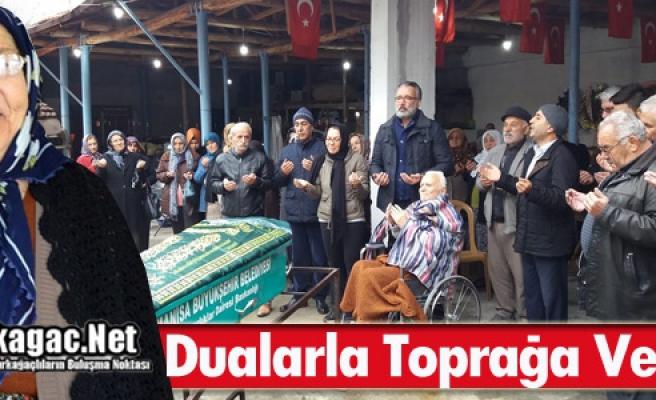 LEYLA ÖZERDEM DUALARLA TOPRAĞA VERİLDİ