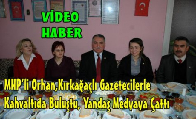 MHP'Lİ ORHAN,YANDAŞ MEDYAYA ÇATTI(VİDEO)