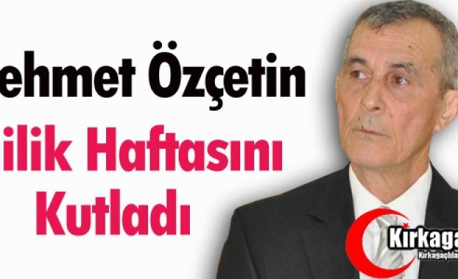 "ÖZÇETİN ""AHİLİK HAFTASI'NI"" KUTLADI"