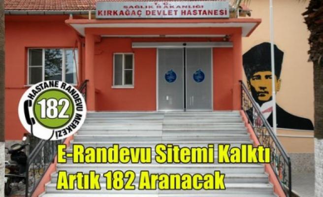 """RANDEVU İÇİN """"182"""" ARANACAK"""