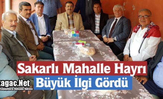 SAKARLI MAHALLE HAYRI İLGİ GÖRDÜ