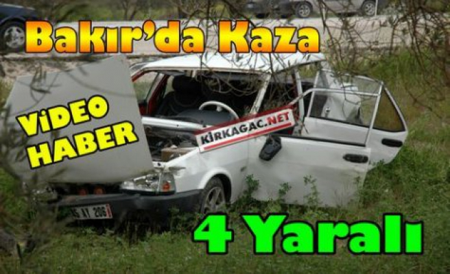 SON DAKİKA.BAKIR'DA KAZA 4 YARALI(VİDEO)