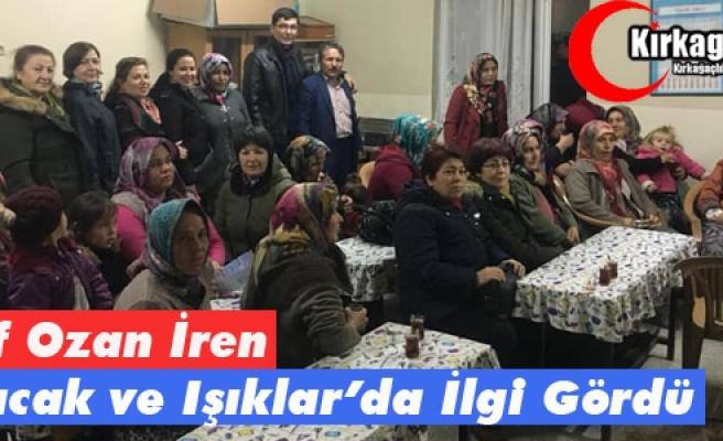 Ş.OZAN İREN, ÇALTICAK ve IŞIKLAR'DA İLGİ GÖRDÜ