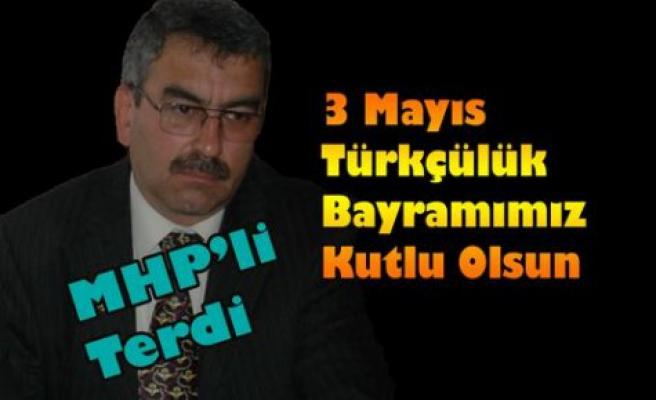 """Terdi""""Türkçülük Bayramımız Kutlu Olsun"""""""