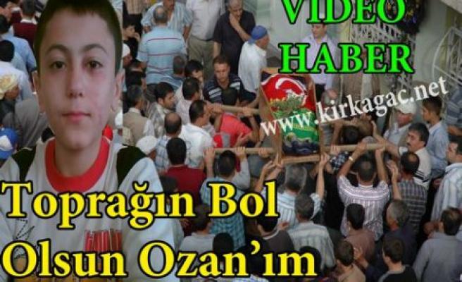 TOPRAĞIN BOL OLSUN OZAN'IM(VİDEO)