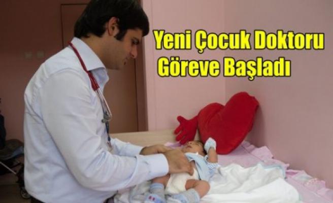 Yeni Çocuk Doktoru Göreve Başladı