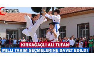 ALİ TUFAN MİLLİ TAKIM SEÇMELERİNE DAVET EDİLDİ