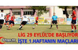 LİG 29 EYLÜL'DE BAŞLIYOR