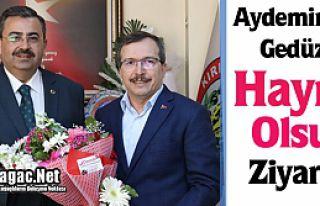 """AYDEMİR'DEN GEDÜZ'E """"HAYIRLI OLSUN"""" ZİYARET..."""