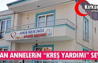 """ÇALIŞAN ANNELERİN """"KREŞ YARDIMI"""" SEVİNCİ"""