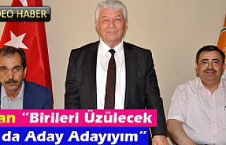 """CANDAN """"BİRİLERİ ÜZÜLECEK OLSA DA ADAY ADAYIYIM""""(VİDEO)"""