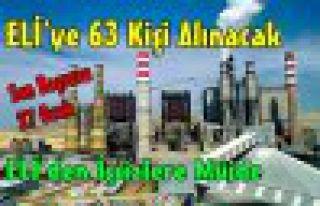 ELİ'YE 63 KİŞİ ALINACAK