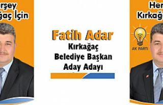 FATİH ADAR (AK PARTİ KIRKAĞAÇ BELEDİYE BAŞKAN...