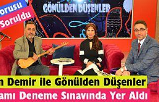"""""""GÖNÜLDEN DÜŞENLER"""" DENEME SINAVINDA YER ALDI"""