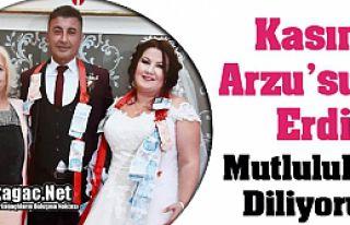 """KASIM """"ARZU'SUNA"""" ERDİ"""