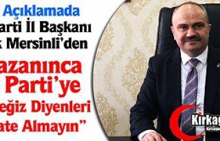 """MERSİNLİ """"AK PARTİ'YE GEÇECEĞİZ DİYENLERİ..."""