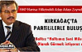 MHP'Lİ ZEYNEL BALKIZ'DAN KIRKAĞAÇ'A ZİYARET