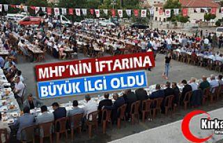 MHP'NİN İFTARINA KIRKAĞAÇLILAR BÜYÜK İLGİ...