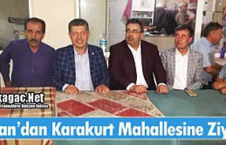 ÖZKAN'DAN KARAKURT MAHALLESİNE ZİYARET
