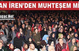 Ş.OZAN İREN'DEN MUHTEŞEM MİTİNG