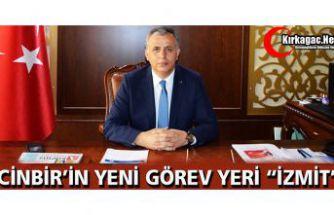 """CİNBİR'İN YENİ GÖREV YERİ """"İZMİT"""""""