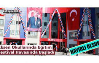 EKSEN OKULLARINDA EĞİTİM FESTİVAL HAVASINDA BAŞLADI