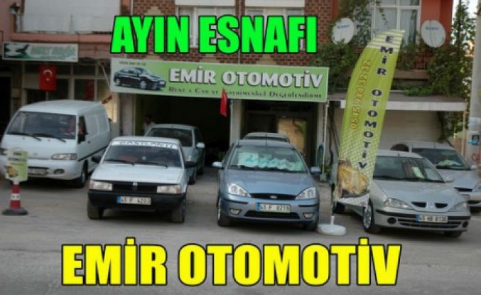 """AYIN ESNAFI """"EMİR OTOMOTİV"""""""