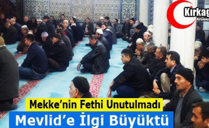 """""""MEKKE'NİN FETHİ"""" KIRKAĞAÇ'TA UNUTULMADI"""