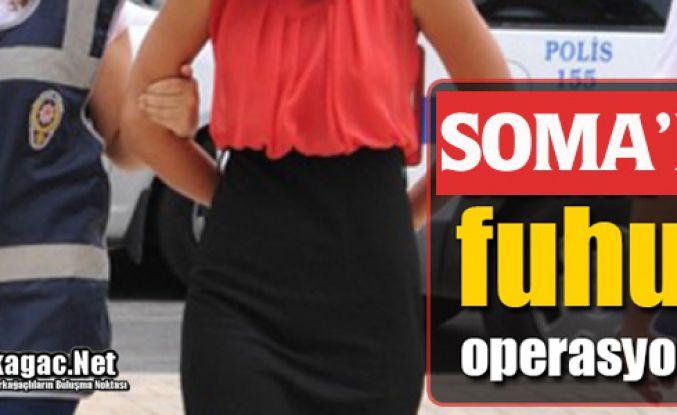 SOMA'DA FUHUŞ OPERASYONU