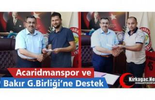 ACARİDMAN ve BAKIR G.BİRLİĞİ'NE DESTEK