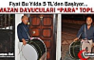 """RAMAZAN DAVULCULARI """"PARA"""" TOPLADILAR"""