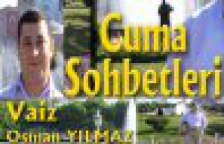 Vaiz Osman Yılmaz'la Cuma Sohbetleri