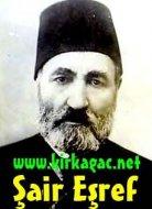 ŞAİR EŞREF'İN HAYATI