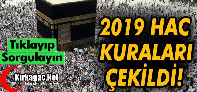 2019 YILI HAC KURALARI ÇEKİLDİ