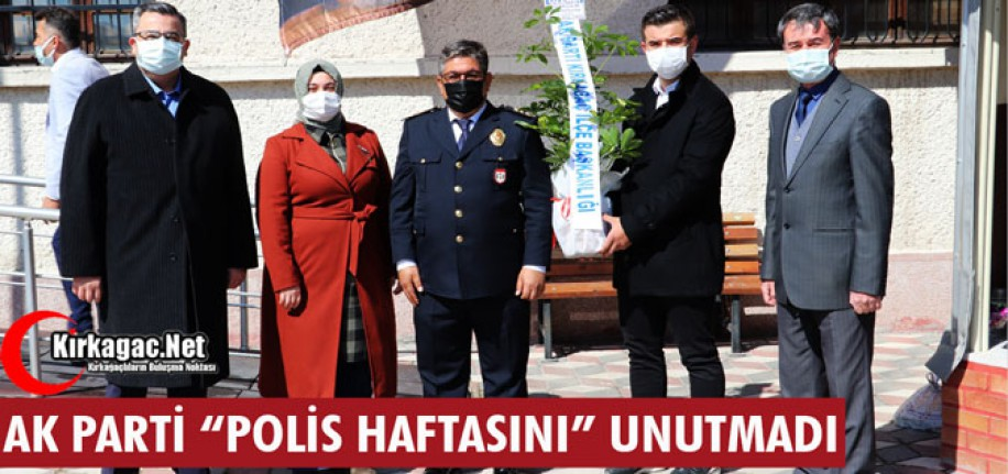 "AK PARTİ ""POLİS HAFTASINI"" UNUTMADI"