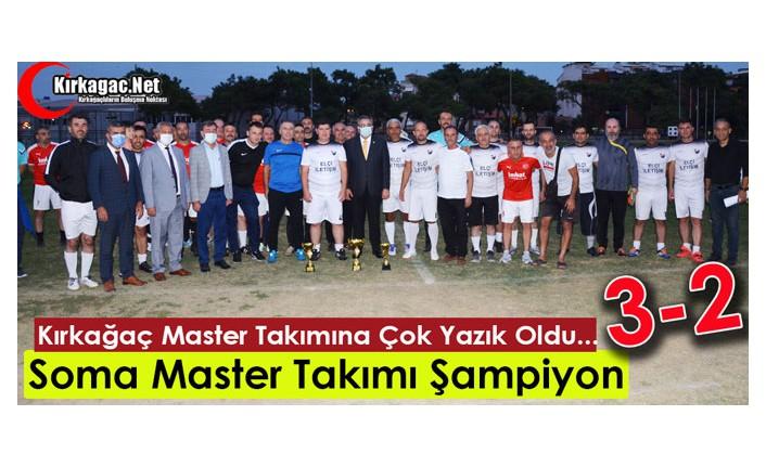 SOMA MASTER TAKIMI ŞAMPİYON 3-2