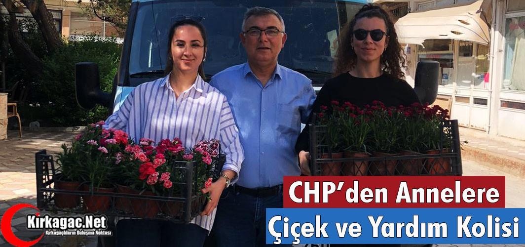 CHP'DEN ANNELERE ÇİÇEK ve YARDIM KOLİSİ