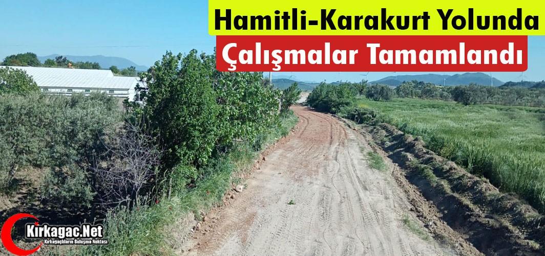 HAMİTLİ-KARAKURT ARASINDA Kİ YOL ÇALIŞMASI TAMAMLANDI