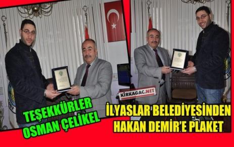 ÇELİKEL'DEN HAKAN DEMİR'E PLAKET