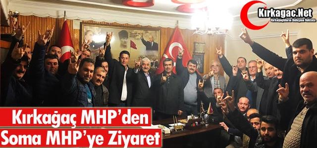 KIRKAĞAÇ MHP'DEN SOMA MHP'YE ZİYARET