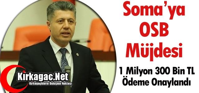 SOMA'YA OSB MÜJDESİ