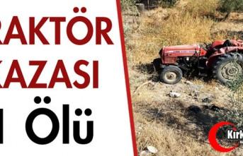 TRAKTÖR KAZASI 1 ÖLÜ